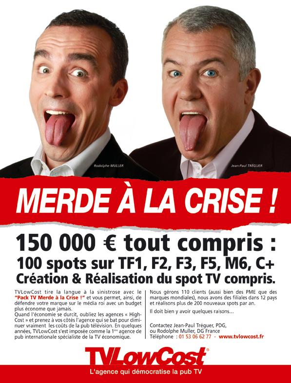 l'agence TVLowCost tire la langue à la crise !