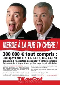 """L'agence TV Low Cost dit """"merde"""" à la pub télé chère !"""