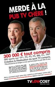 Merde à la pub TV chère agence TVLOWCOST