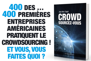 Le crowdsourcing est une bombe marketing.